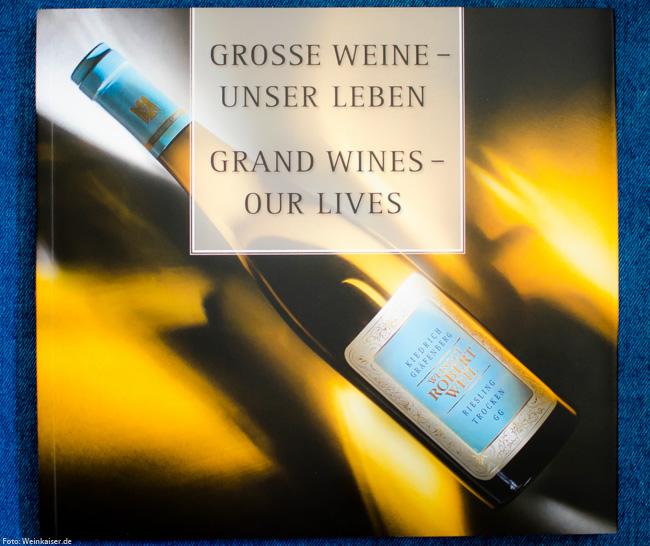 Der Jochen Becker-Köhn gewidmete Bildband: Große Weine - unser Leben