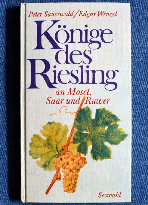 Peter Sauerwald & Edgar Wenzel - Könige des Rieslings an Mosel, Saar und Ruwer